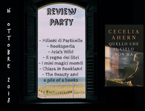 Review party: Quello che il cielo non ha – Cecelia Ahern