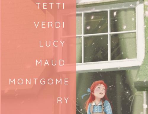 Anne di Tetti Verdi, Lucy Maud Montgomery