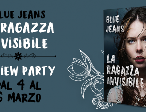 La ragazza invisibile, Blu Jeans – Review Party